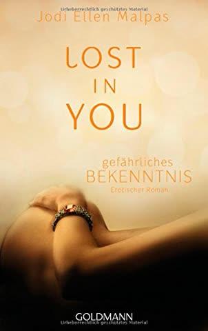 Lost in you. Gefährliches Bekenntnis: Die Lost-Saga 3 - Erotischer Roman