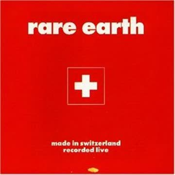 Rare Earth - Made in Switzerland/Recorded