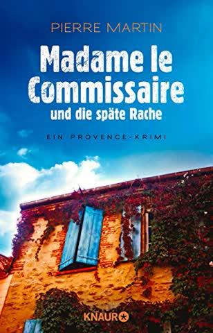 Madame le Commissaire und die späte Rache: Ein Provence-Krimi