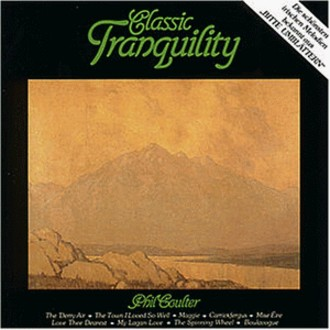Phil Coulter - Classic Tranquility