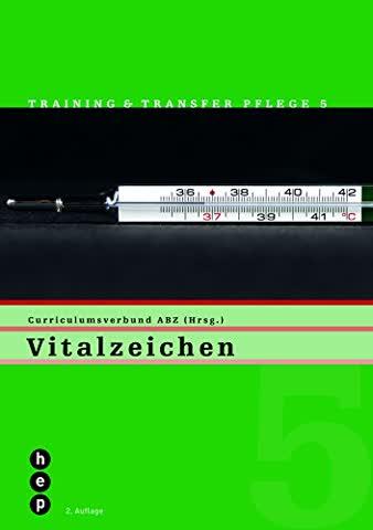 Training Transfer Pflege, H.5 : Vitalzeichen [Broschiert] by