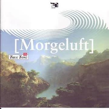 Morgeluft, True Tone Vol. 3