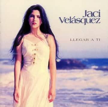 Jaci Velasquez - Llegar a Ti
