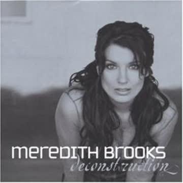 Meredith Brooks - Deconstruction