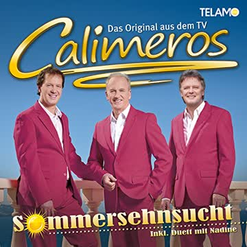 Calimeros - Sommersehnsucht