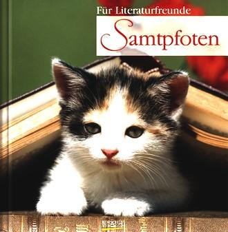 Samtpfoten: Geschenkbuch für Literaturfreunde