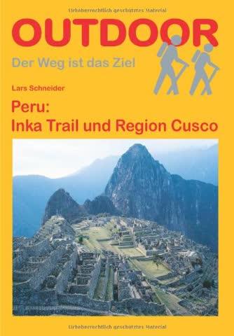 Peru: Inka Trail und Region Cusco (OutdoorHandbuch)