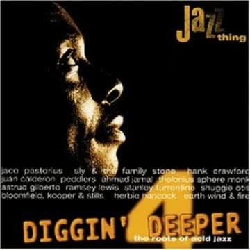 Various - Diggin' Deeper - The Roots of Acid Jazz, Vol. 4