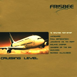 DJ Hack (Mixed By) - Cruising Level Frisbee Labelco