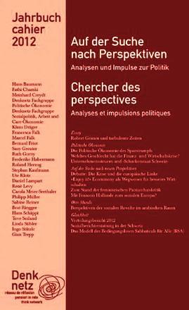Jahrbuch Denknetz 2012: Auf der Suche nach Perspektiven