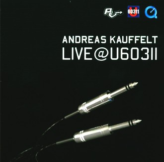 Andreas Kauffelt - Live(at)U60311
