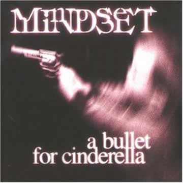 Mindset - A Bullet for Cinderella
