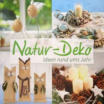 Natur-Deko Ideen rund ums Jahr