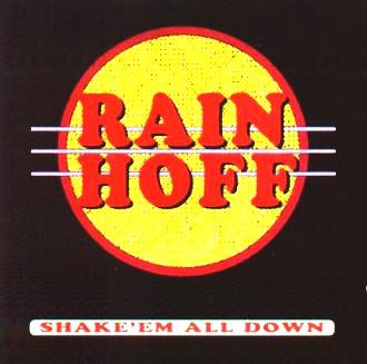 Rainhoff - Shake'em all down