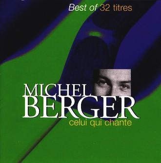 Michel Berger - Celui Qui Chante Best of 32