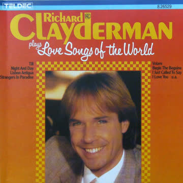 Richard Clayderman - Plays Love Songs of the World