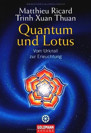 Quantum und Lotus: Vom Urknall zur Erleuchtung