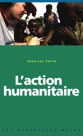 Les Essentiels Milan: L'Action Humantaire