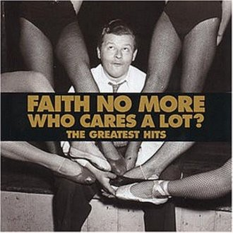 Faith No More - Who Cares a Lot