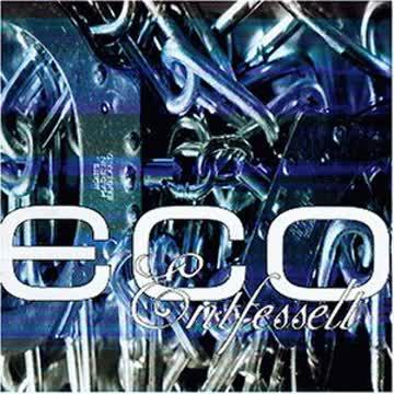 Eco - Entfesselt