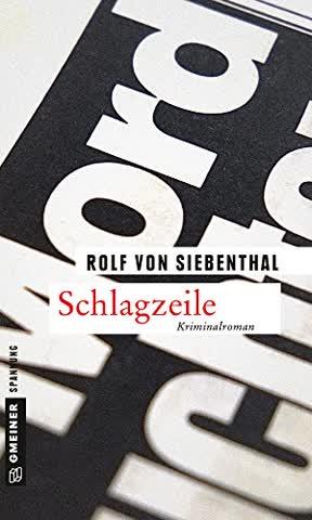 Schlagzeile: Kriminalroman (Kriminalromane im GMEINER-Verlag)
