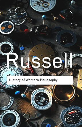 A History of Western Philosophy (Routledge Classics)