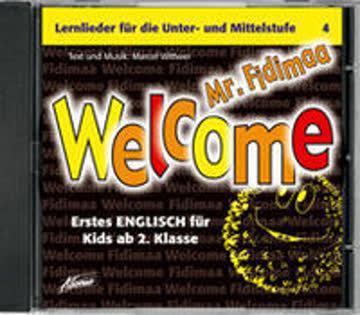 Welcome Mr. Fidimaa: Lernlieder Englisch für Kids