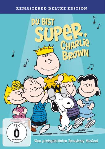 Die Peanuts - Du bist super, Charlie Brown!