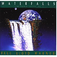 Paul Lloyd Warner - Waterfalls Symphonic Suite No. 4 (UK Import)