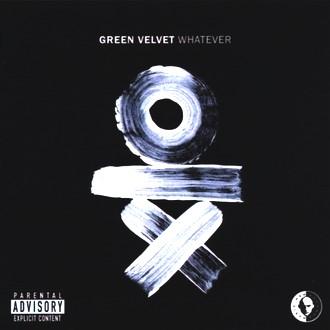 Green Velvet - Whatever