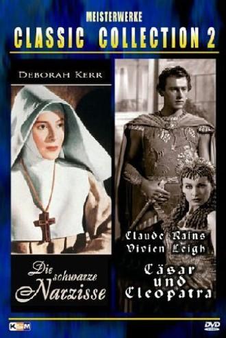 Die schwarze Narzisse / Cäsar und Cleopatra