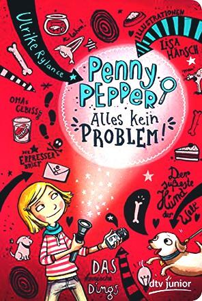 Penny Pepper - Alles kein Problem (dtv junior)