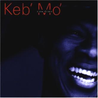 Keb' Mo' - Slow Down