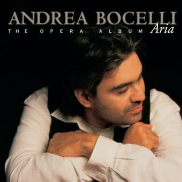 Andrea Bocelli - Aria (The Opera Album)