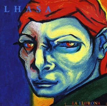 Lhasa - La Llorana