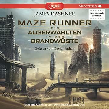 Maze Runner: Die Auserwählten - In der Brandwüste (Filmausgabe): 2 CDs