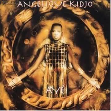 Angelique Kidjo - Ayé