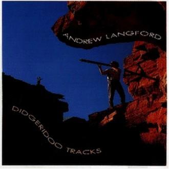 Andrew Langford - Didgeridoo Tracks