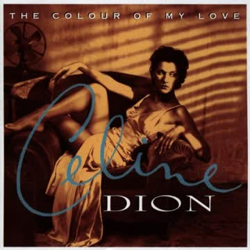 Céline Dion - The Colour of My Love