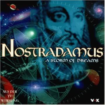 Nostradamus - A Storm of Dreams