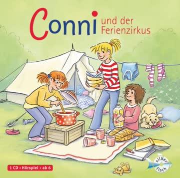 Conni und der Ferienzirkus (Meine Freundin Conni - ab 6 19)