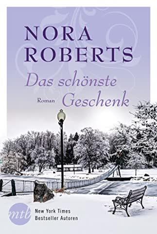 Das schönste Geschenk (New York Times Bestseller Autoren: Romance)