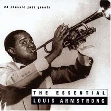 Louis Armstrong - The Essential
