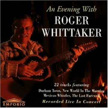 Roger Whittaker - An Evening With Roger Whittaker - Recorded Live In Concert