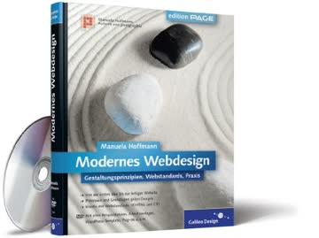 Modernes Webdesign: Gestaltungsprinzipien, Webstandards, Praxis