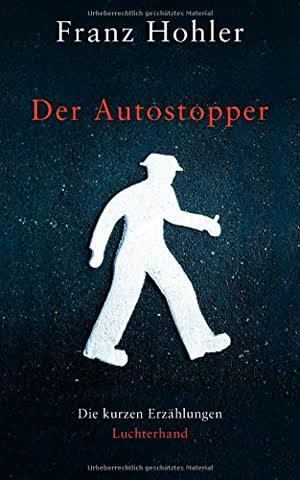 Der Autostopper: Die kurzen Erzählungen