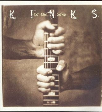 The Kinks - To the Bone