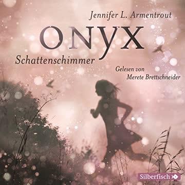Onyx. Schattenschimmer (Obsidian, Band 2)