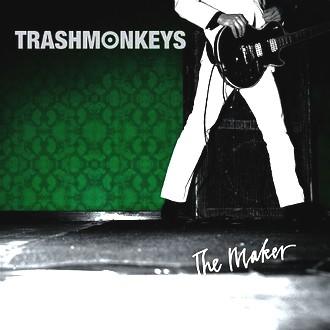 Trashmonkeys - The Maker