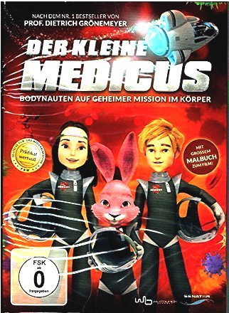 Der kleine Medicus Bodynauten auf geheimer Mission im Körper